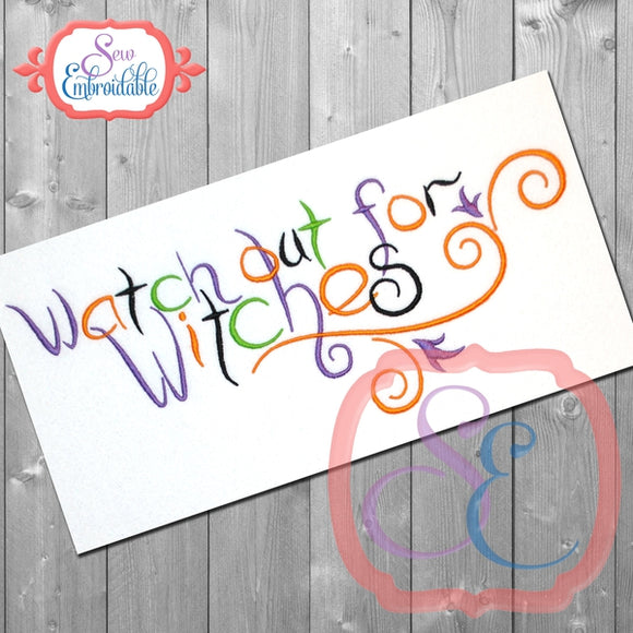 Watch Out for Witches Embroidery Design - embroidery-boutique