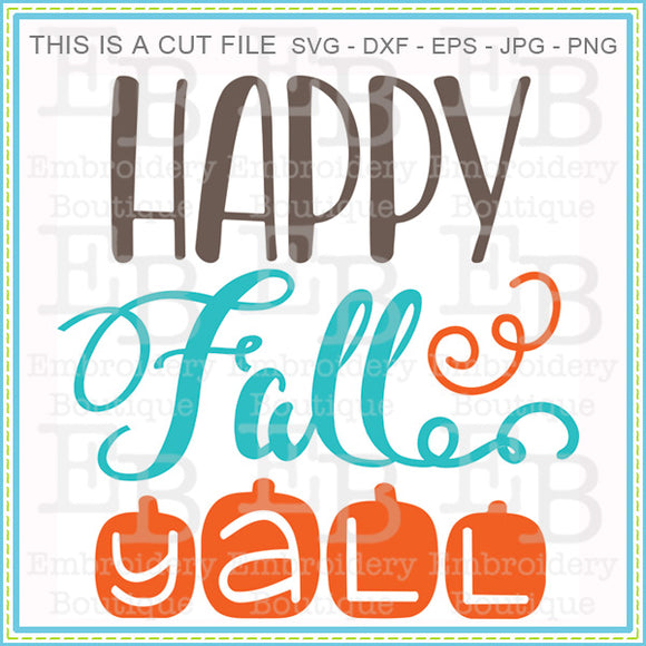Happy Fall Yall SVG - embroidery-boutique