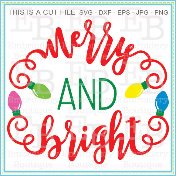 Merry and Bright SVG, SVG Cut Files
