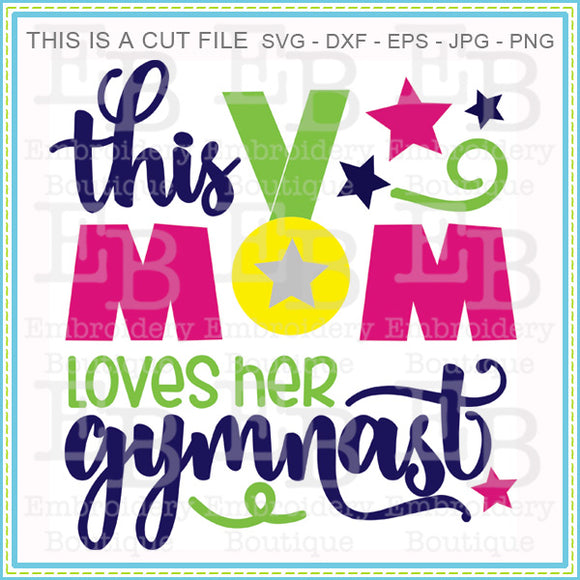 Mom Loves Gymnast SVG - embroidery-boutique