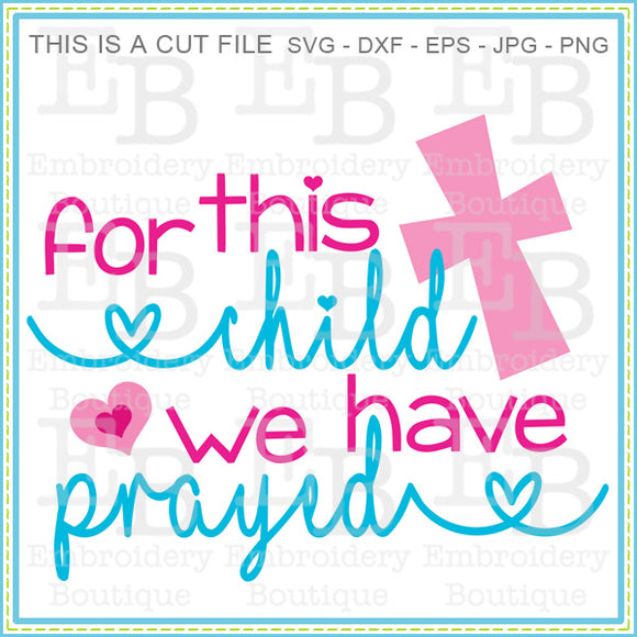 For This Child SVG, SVG Cut Files