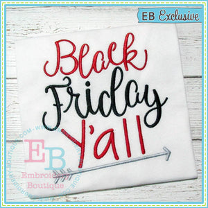 Black Friday Yall Embroidery, Embroidery