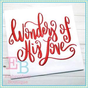 Wonders of His Love Design, Embroidery