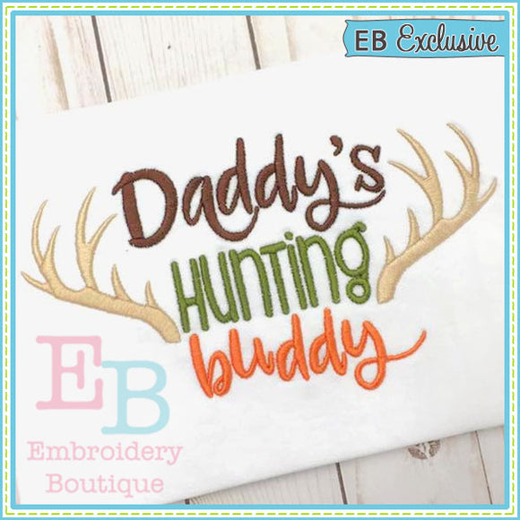Daddy's Hunting Buddy Design