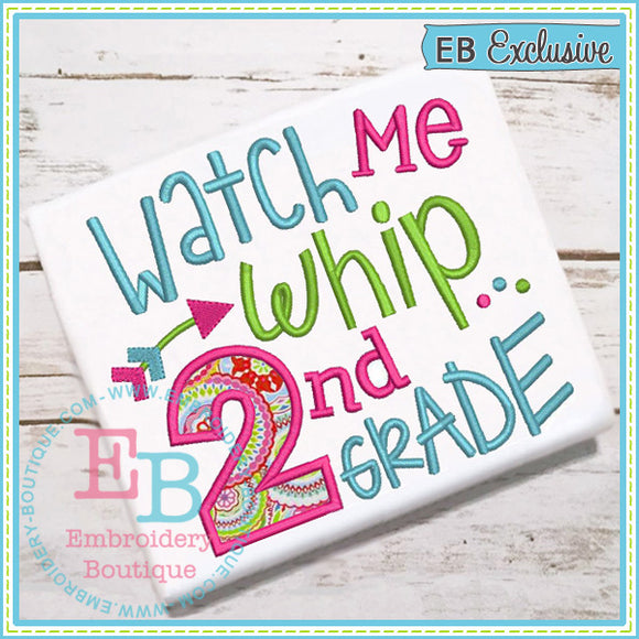 Watch Me Whip 2nd Applique, Applique