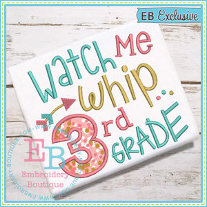 Watch Me Whip 3rd Applique - embroidery-boutique