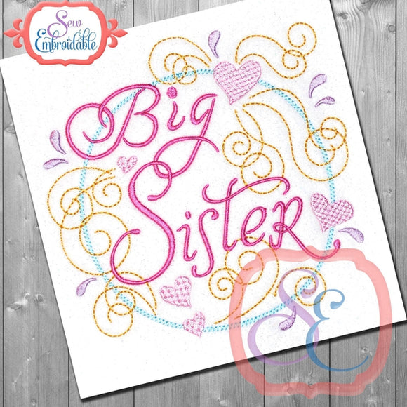 Big Sister Swirly Embroidery Design, Embroidery
