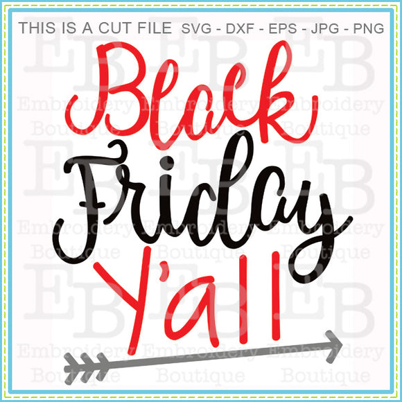 Black Friday Yall SVG - embroidery-boutique