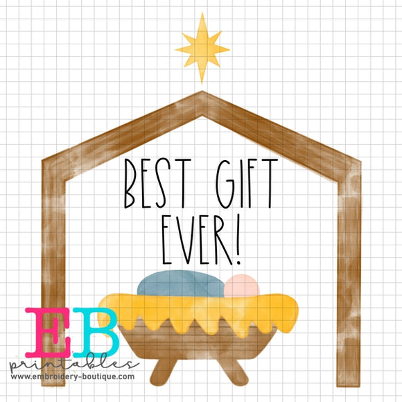 Best Gift Ever Printable Design PNG - embroidery-boutique