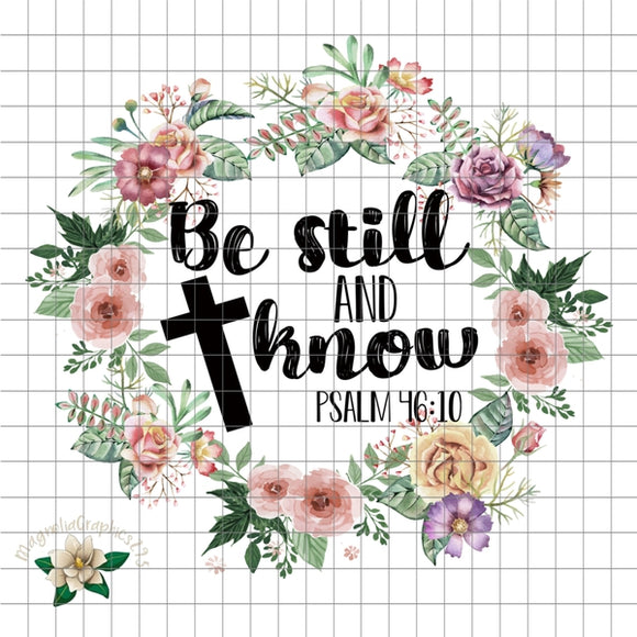 Be Still and Know PNG Printable Design