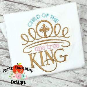 Child of the One True King Machine Embroidery Design, embroidery