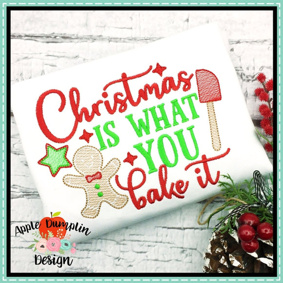 Christmas Is What You Bake It Sketch Embroidery Design