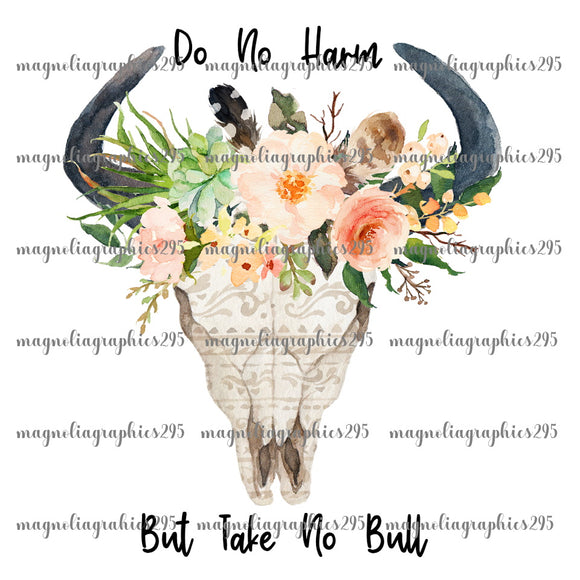 Do no harm but take no bull Printable Design PNG-Embroidery Boutique