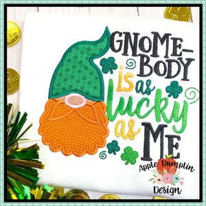 Gnomebody is as Lucky as Me Applique Design