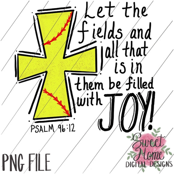 Fields of Joy Scripture Softball Cross PNG Printable