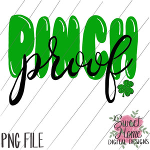 Pinch Proof St. Patrick's Day Design PNG Printable
