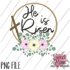 He is Risen with Vintage Cross and Floral Wreath PNG Printable
