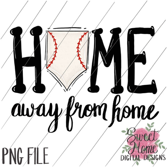 Home Away From Home Baseball PNG Printable