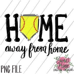 Home Away From Home Softball PNG Printable, Printable
