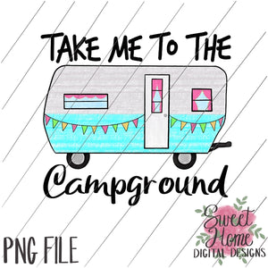 Take Me to the Campground Vintage Happy Camper PNG Printable