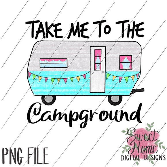 Take Me to the Campground Vintage Happy Camper PNG Printable, Printable