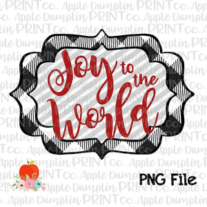 Joy to the World White Printable Design PNG - embroidery-boutique