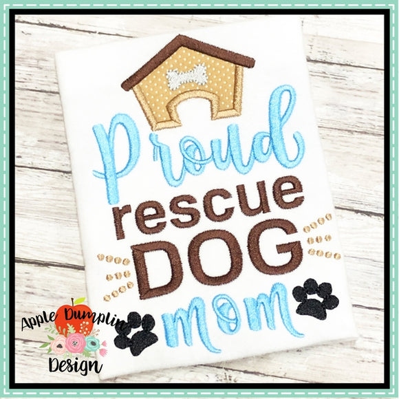 Proud Rescue Dog Mom Applique Design