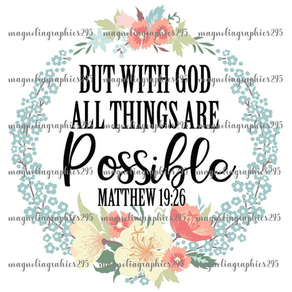 But with God all things are possible Matthew 19:26 Printable Design PNG, Printable