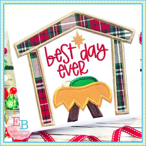 Best Day Ever Applique