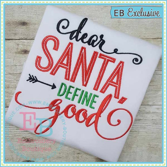 Santa Define Good Embroidery Design
