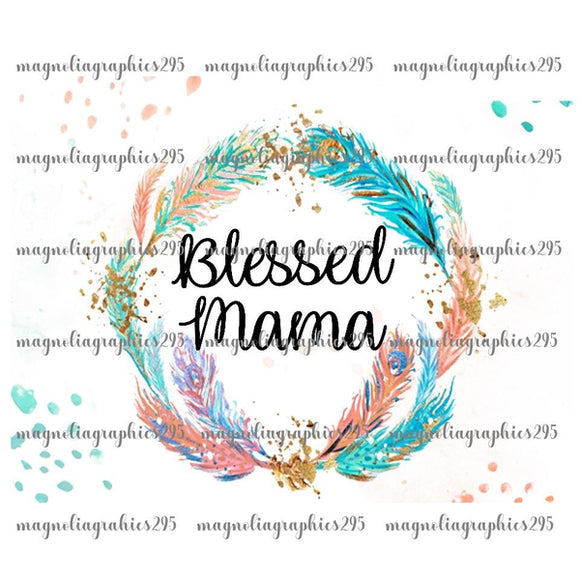 Blessed Mama Printable Design PNG, Printable