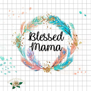Blessed Mama PNG Printable Design