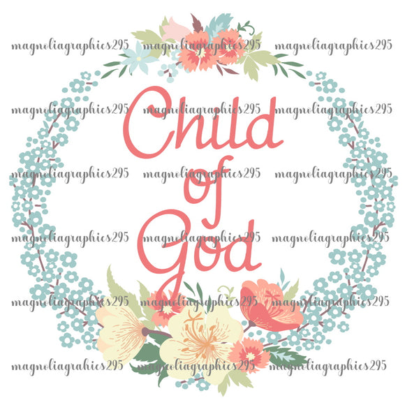 Child of God Printable Design PNG-Embroidery Boutique