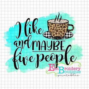 Coffee Five Friends Printable Design PNG