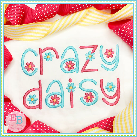 Crazy Daisy Embroidery Font-Embroidery Boutique