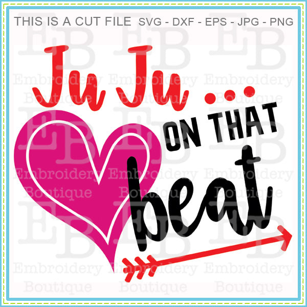Juju on the beat svg embroidery boutique for The beat boutique