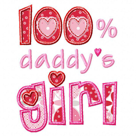 100% Daddy's Girl Applique - embroidery-boutique