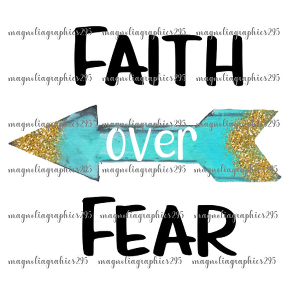 Faith over Fear Printable Design PNG-Embroidery Boutique