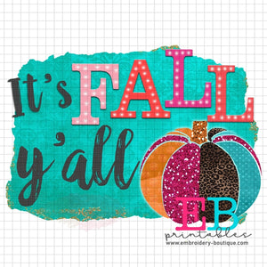 Fall Y'all Printable Design PNG - embroidery-boutique