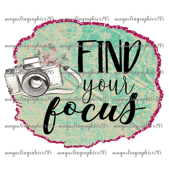 Find your focus Printable Design PNG-Embroidery Boutique