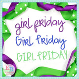 Girl Friday Satin Embroidery Font-Embroidery Boutique