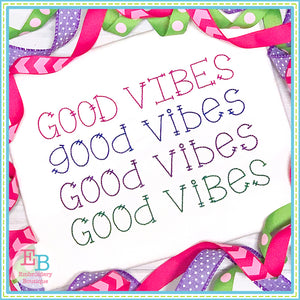 Good Vibes Embroidery Font