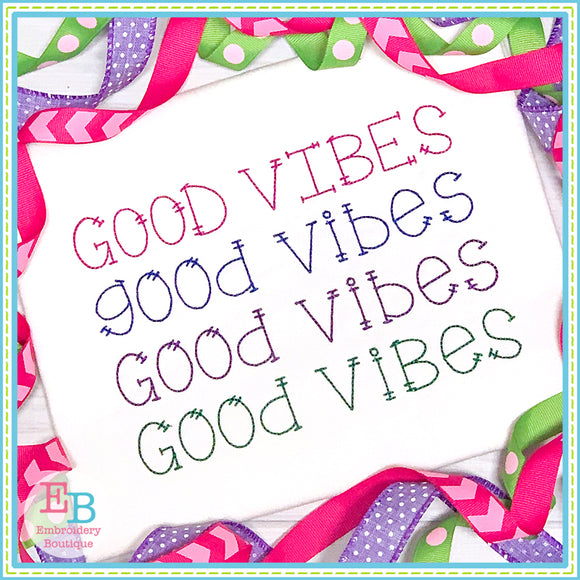 Good Vibes Embroidery Font, Embroidery Font