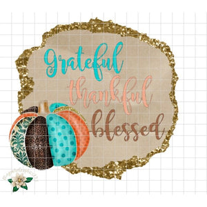 Grateful, Thankful, Blessed Printable Design - embroidery-boutique