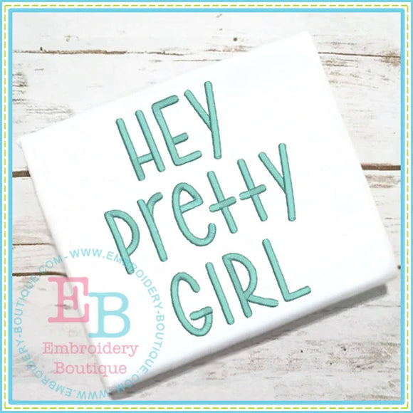 Hey Pretty Girl Embroidery Font, Embroidery Font