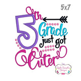 5th Grade Just Got Cuter Applique Design, applique