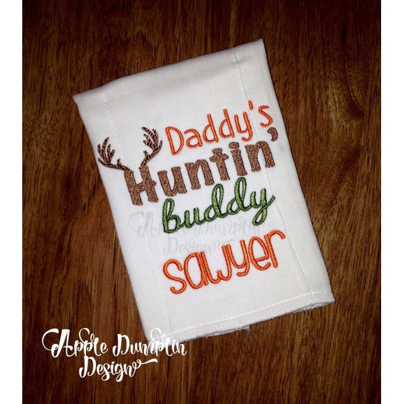 Daddy's Huntin' Buddy Machine Embroidery Design - Embroidery Boutique