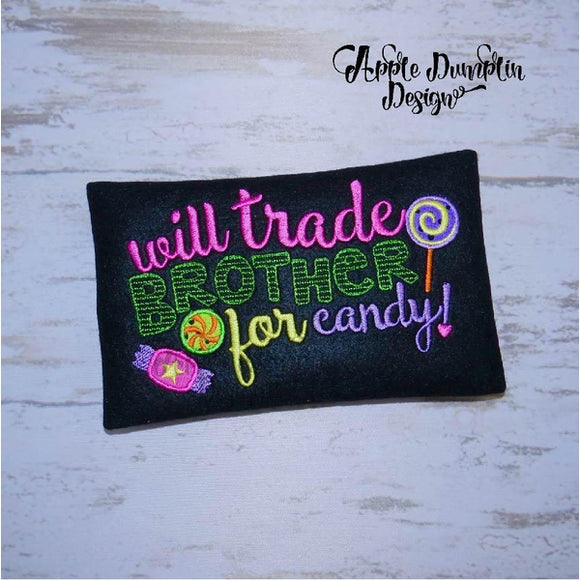 Will Trade Brother for Candy Embroidery Design - embroidery-boutique