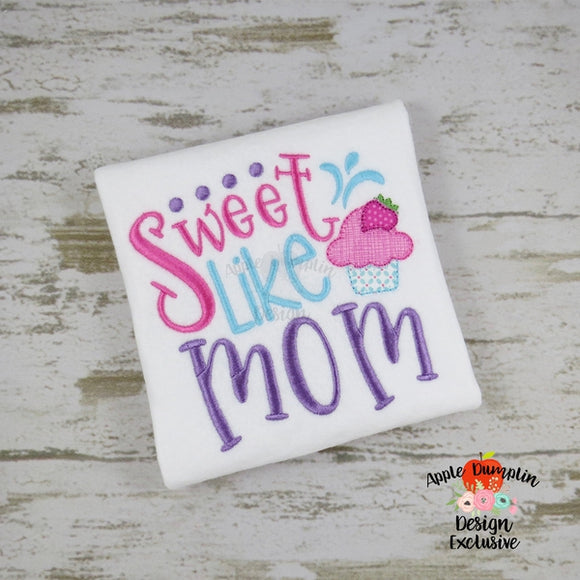 Sweet Like Mom, Blanket Stitch, Applique Design, applique