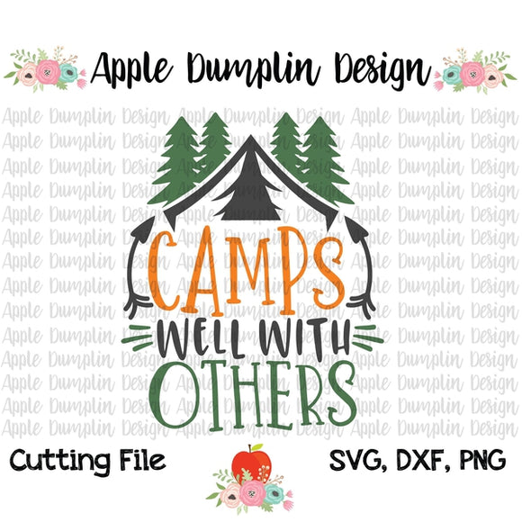 Camps Well with Others SVG - embroidery-boutique